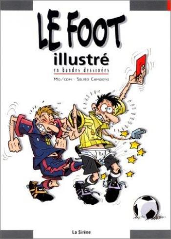 Couverture de l'album Le Foot illustré en bandes dessinées (One-shot)