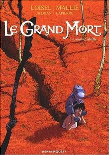 Couverture de l'album Le Grand Mort - 1. Larmes d'abeille