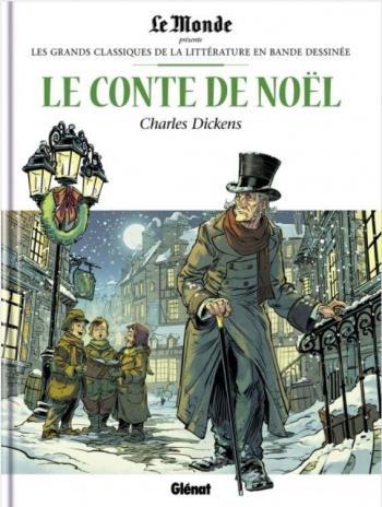Couverture de l'album Les Grands Classiques de la littérature en BD (Le Monde) - 24. Le Conte de Noël - Charles Dickens