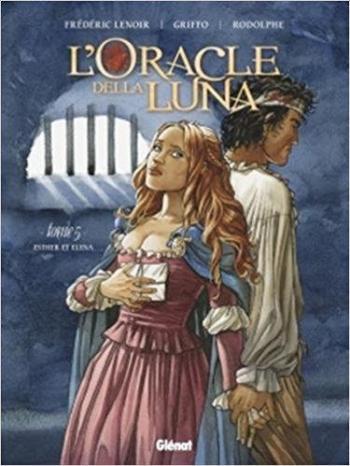Couverture de l'album L'Oracle della luna - 5. L'Oracle de la Luna - Tome 5