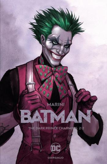 Couverture de l'album Batman (Marini) - 2. The Dark Prince Charming (2/2)