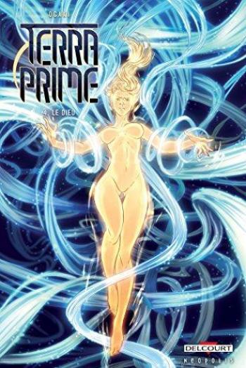 Couverture de l'album Terra Prime - 4. Le Dieu