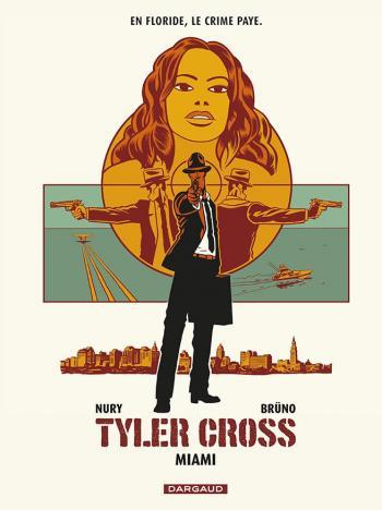 Couverture de l'album Tyler Cross - 3. Miami