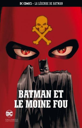 Couverture de l'album DC Comics - La légende de Batman - 6. Batman et le Moine fou