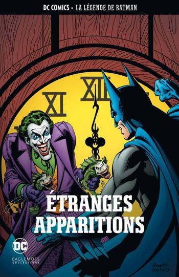 Couverture de l'album DC Comics - La légende de Batman - 16. Etranges apparitions