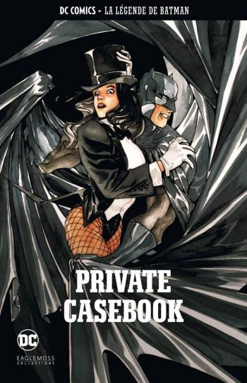 Couverture de l'album DC Comics - La légende de Batman - 46. Private Casebook