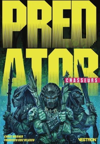 Couverture de l'album Vestron - 1. Predator: Chasseurs
