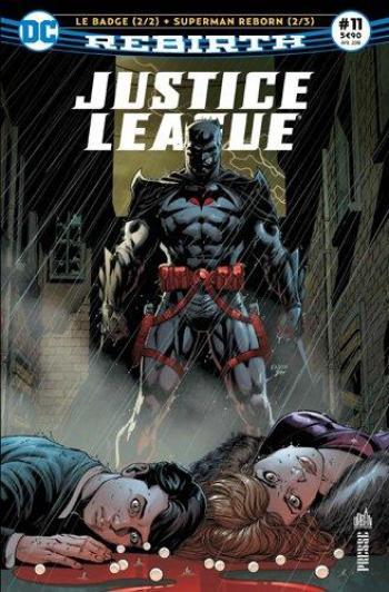 Couverture de l'album Justice League Rebirth (Urban Presse) - 11. Le badge 2/2 + Superman : Reborn (2/3)