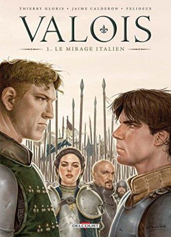 Couverture de l'album Valois - 1. Le Mirage italien