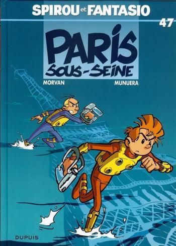Couverture de l'album Spirou et Fantasio - 47. Paris-sous-Seine