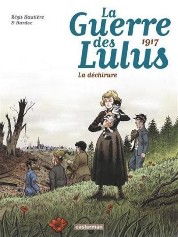 Couverture de l'album La Guerre des Lulus - 4. 1917 - La Déchirure