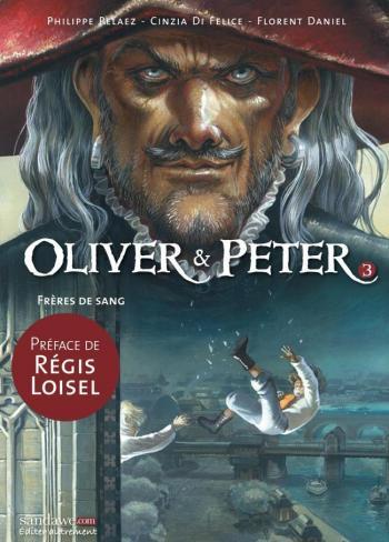 Couverture de l'album Oliver & Peter - 3. Frères de sang
