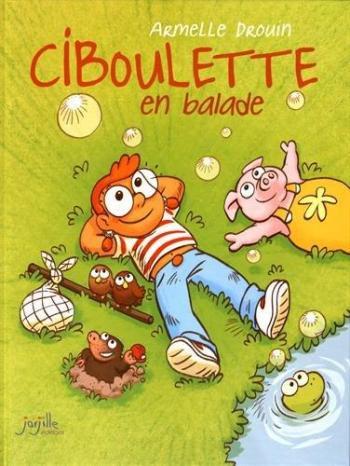 Couverture de l'album Ciboulette - 1. Ciboulette en balade