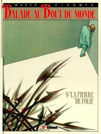 Couverture de l'album Balade au bout du monde - 4. La pierre de folie