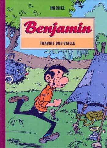 Couverture de l'album Benjamin - 6. Travail que vaille