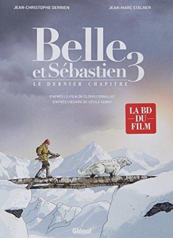 Couverture de l'album Belle et Sébastien - 3. Le dernier chapitre