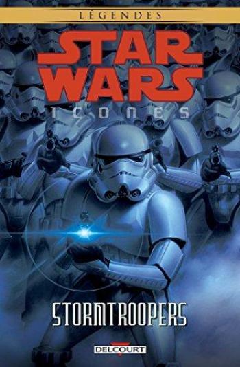 Couverture de l'album Star Wars - Icones - 6. Stormtroopers