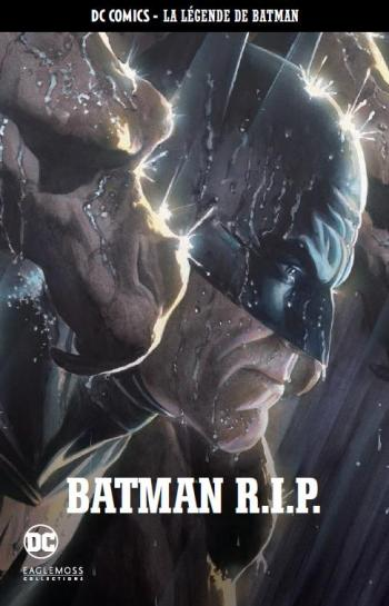 Couverture de l'album DC Comics - La légende de Batman - 47. Batman R.I.P.