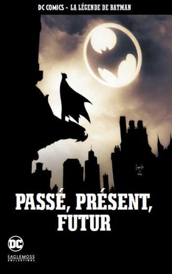 Couverture de l'album DC Comics - La légende de Batman - 68. Passé, présent, futur