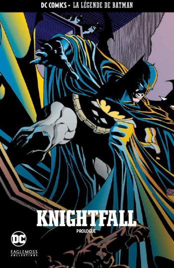 Couverture de l'album DC Comics - La légende de Batman - 19. Knightfall - Prologue