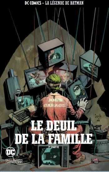 Couverture de l'album DC Comics - La légende de Batman - 64. Le Deuil de la famille - 1re partie
