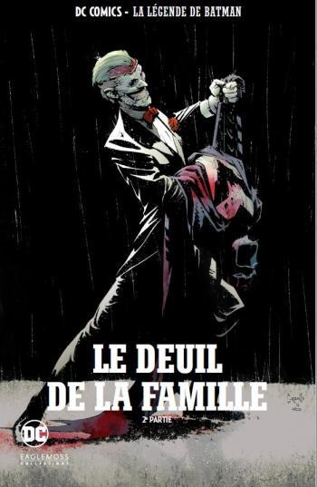 Couverture de l'album DC Comics - La légende de Batman - 65. Le Deuil de la famille - 2e partie