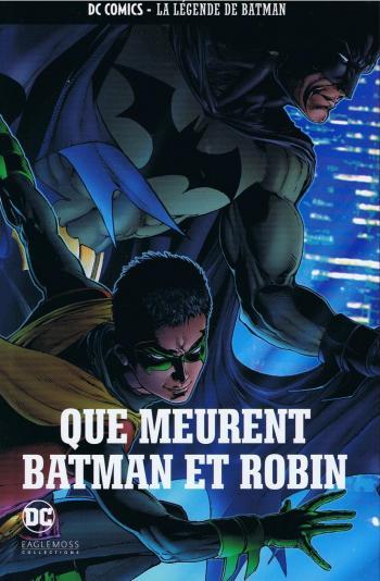Couverture de l'album DC Comics - La légende de Batman - 52. Que meurent Batman et Robin