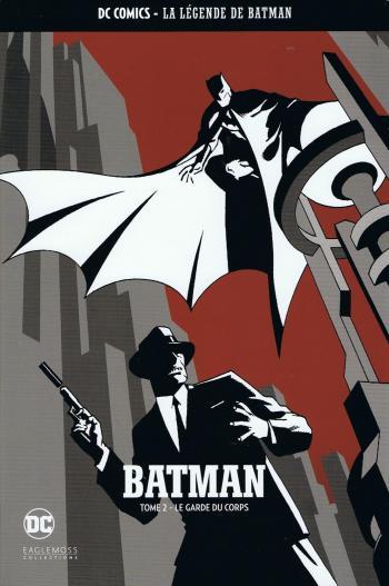 Couverture de l'album DC Comics - La légende de Batman - HS. Tome 2 - Le garde du corps