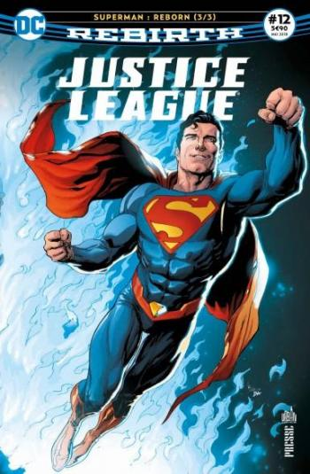 Couverture de l'album Justice League Rebirth (Urban Presse) - 12. Superman : Reborn 3/3