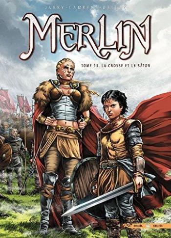 Couverture de l'album Merlin - 13. La Crosse et le Bâton