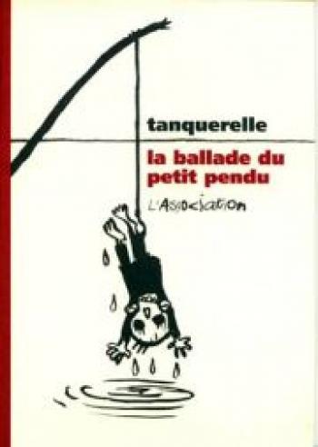Couverture de l'album La Ballade du petit pendu (One-shot)