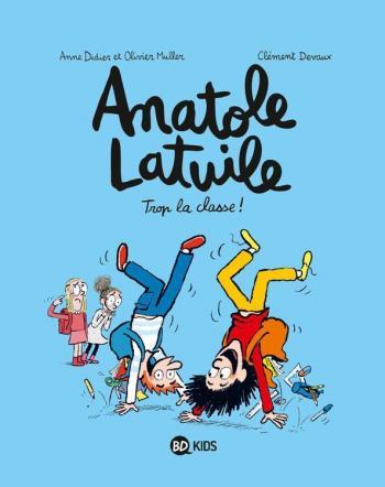Couverture de l'album Anatole Latuile - 11. Trop la classe !