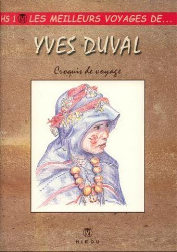 Couverture de l'album Les Meilleurs Récits de... - HS. Yves Duval - Croquis de voyage