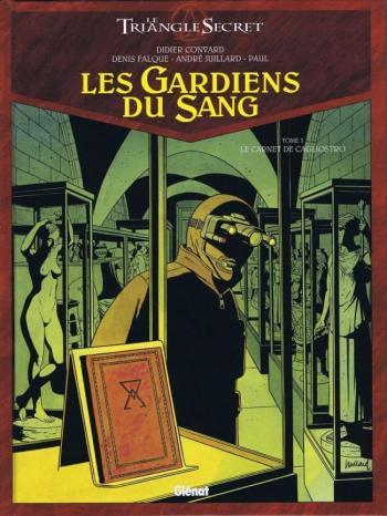 Couverture de l'album Le Triangle secret - Les Gardiens du sang - 3. Le carnet de cagliostro
