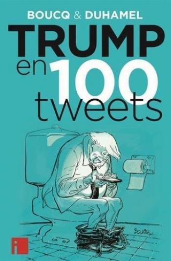 Couverture de l'album Trump en 100 tweets (One-shot)
