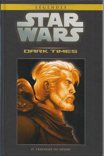 Couverture de l'album Star Wars (Collection Hachette) - 39. Dark Times - IV Traversée du désert