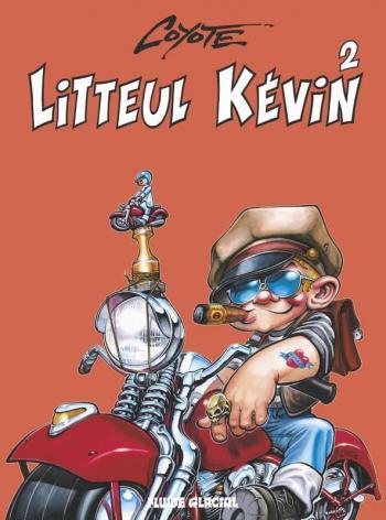 Couverture de l'album Litteul Kévin - 2. Tome 2