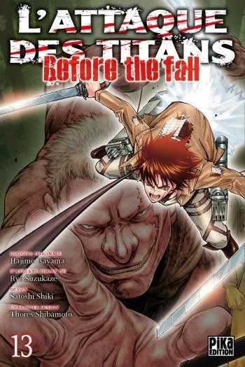 Couverture de l'album L'Attaque des Titans - Before the Fall - 13. Before the Fall - Tome 13