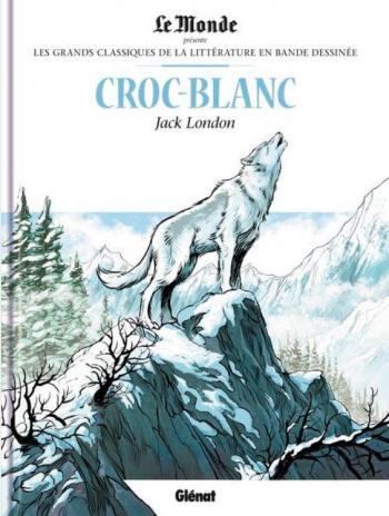 Couverture de l'album Les Grands Classiques de la littérature en BD - 33. Croc-Blanc - Jack London