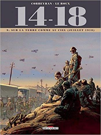 Couverture de l'album 14-18 - 9. Sur la terre comme au ciel (juillet 1918)