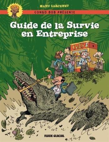 Couverture de l'album Guide de la Survie en Entreprise (One-shot)