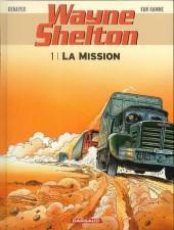Couverture de l'album Wayne Shelton - 1. La Mission