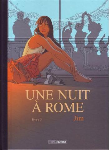Couverture de l'album Une nuit à Rome - 3. Une nuit à Rome - Livre 3