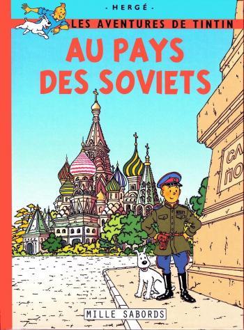Couverture de l'album Tintin (Pastiches, parodies et pirates) - HS. Les Aventures de Tintin au pays des soviets