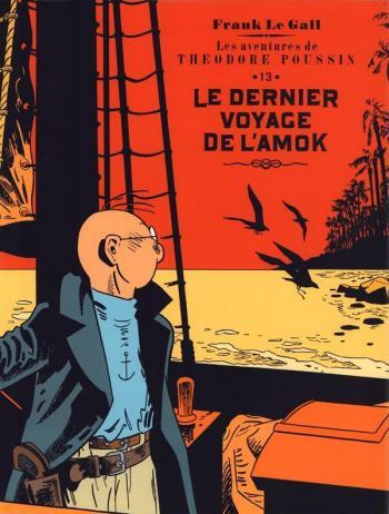 Couverture de l'album Théodore Poussin - 13. Le dernier voyage de l'Amok