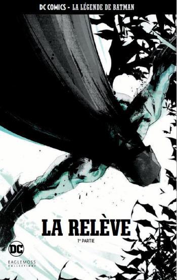 Couverture de l'album DC Comics - La légende de Batman - 78. La relève - 1re partie