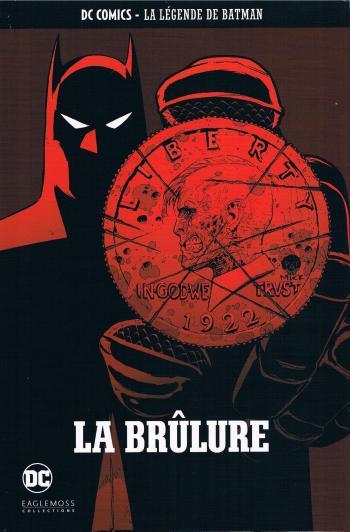 Couverture de l'album DC Comics - La légende de Batman - 74. La brûlure
