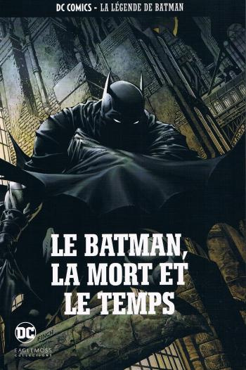 Couverture de l'album DC Comics - La légende de Batman - 50. Le Batman, la mort et le temps