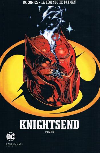 Couverture de l'album DC Comics - La légende de Batman - 27. Knightsend - 2e partie