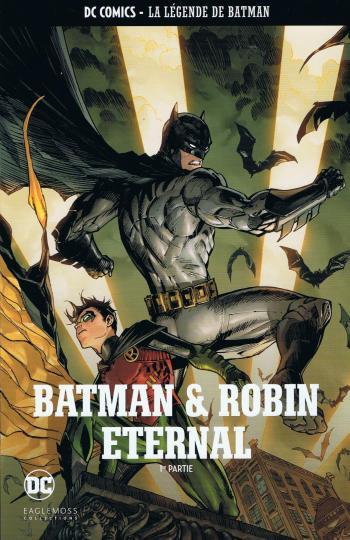 Couverture de l'album DC Comics - La légende de Batman - HS. Batman & Robin Eternal - 1re partie